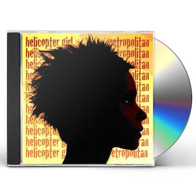 Helicopter Girl METROPOLITAN CD