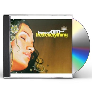 HOUSE OF OM PRESENTS: FRED EVERYTHING CD