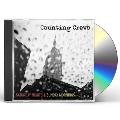 Counting Crows SATURDAY NIGHTS & SUNDAY MORNINGS CD