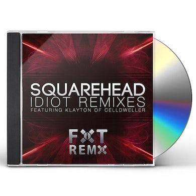 Squarehead IDIOT (REMIXES) CD
