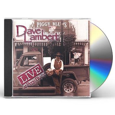 Dave Lambert LIVE AT PIGGY BLUES CD