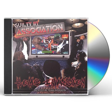 Guilty By Association HOME INVASION CD