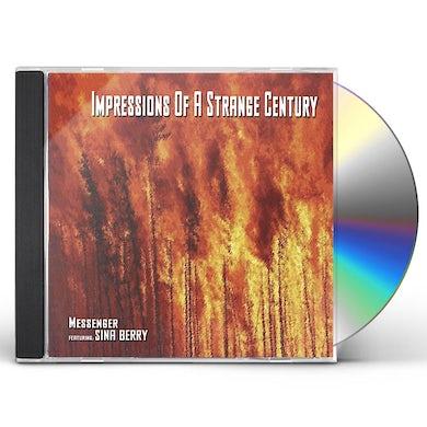 Messenger IMPRESSIONS OF A STRANGE CENTURY CD