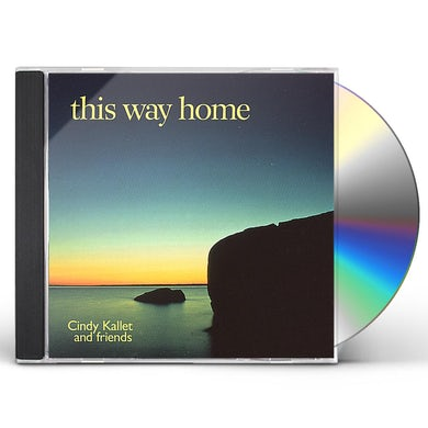 Cindy Kallet THIS WAY HOME CD