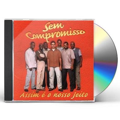 Sem Compromisso ASSIM E O NOSSO JEITO CD