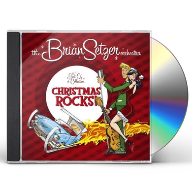 Brian Setzer CHRISTMAS ROCKS: THE BEST OF COLLECTION CD