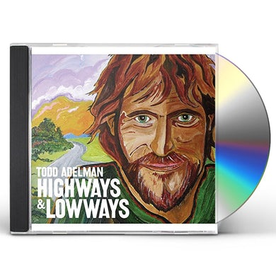 Todd Adelman HIGHWAYS AND LOWWAYS CD