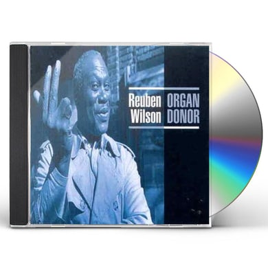 Reuben Wilson ORGAN DONOR CD