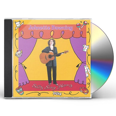 Johnette Downing SILLY SING ALONG CD