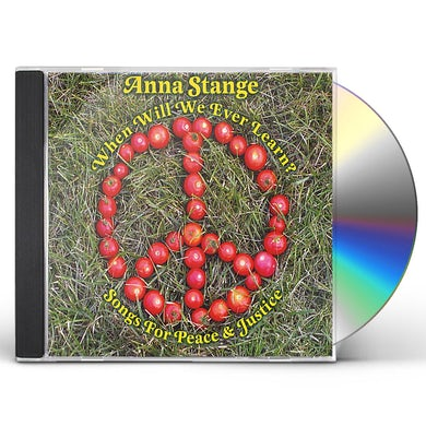 Anna Stange WHEN WILL WE EVER LEARN? SONGS FOR PEACE & JUSTICE CD