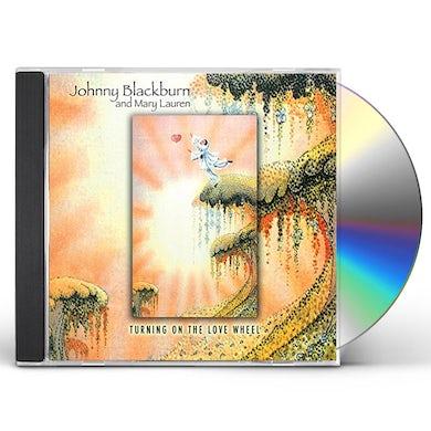 Johnny Blackburn TURNING ON THE LOVE WHEEL CD