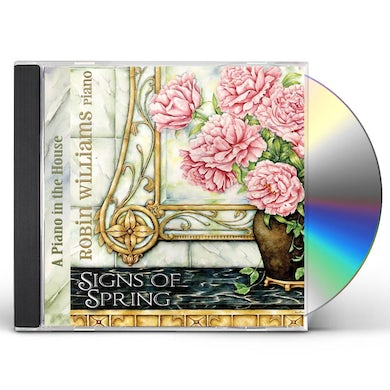 Robin Williams PIANO IN THE HOUSE: SIGNS OF SPRING CD