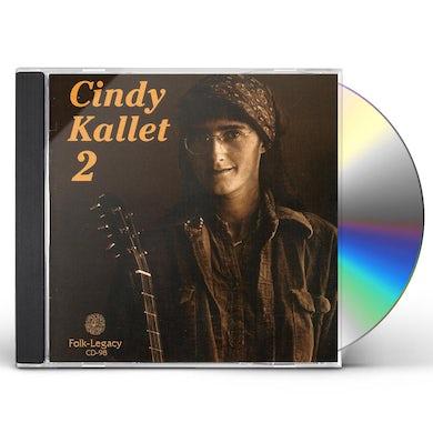 Cindy Kallet 2 CD