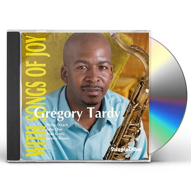 Gregory Tardy WITH SONGS OF JOY CD