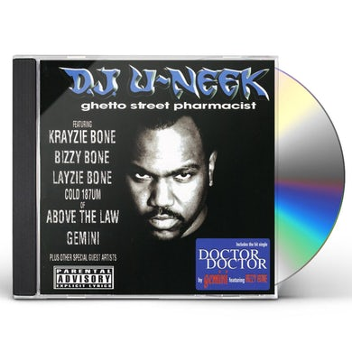 DJ U-Neek GHETTO STREET PHARMACIST CD