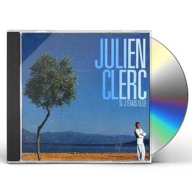 Julien Clerc SI J'ETAIS ELLE CD