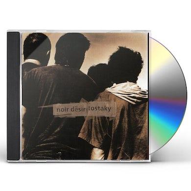 Noir Desir TOSTAKY CD