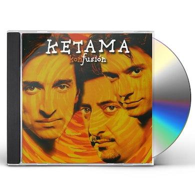 Ketama KONFUSION CD