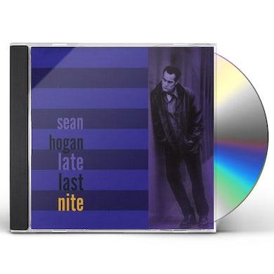 Sean Hogan LATE LAST NITE CD