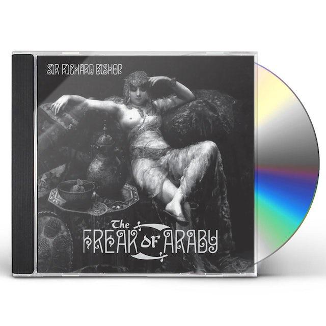 Sir Richard Bishop FREAK OF ARABY CD