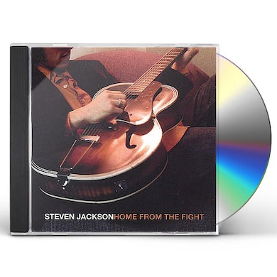 Steven Jackson HOME FROM THE FIGHT CD