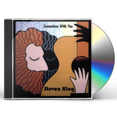 Steven King SOMEWHERE WITH YOU CD