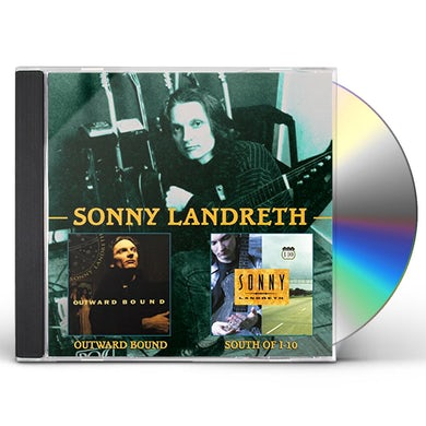 Sonny Landreth OUTWARD BOUND C/W SOUTH OF I-10 CD
