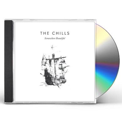 Chills SOMEWHERE BEAUTIFUL CD