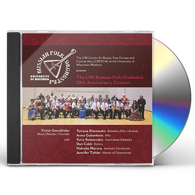 University of Wisconsin Russian Folk Orchestra 20TH ANNIVERSARY CONCERT CD