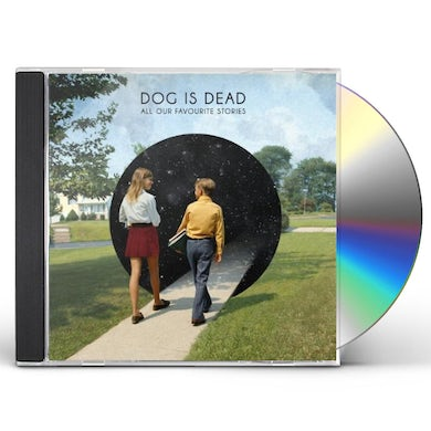 Dog Is Dead ALL OUR FAVOURITE STORIES CD