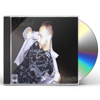 Josiah WHATYADOIN2NITE? CD
