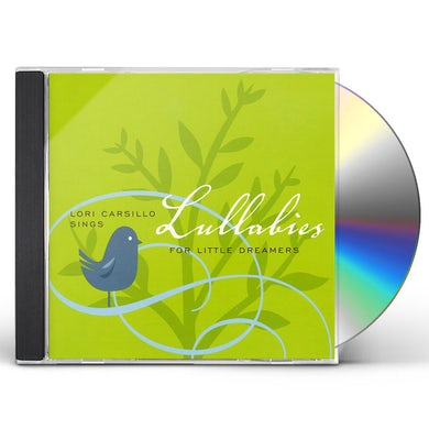Lori Carsillo LULLABIES FOR LITTLE DREAMERS CD