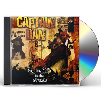 FROM THE SEAS TO THE STREETS CD