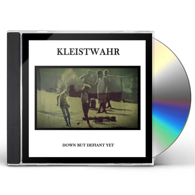 Kleistwahr DOWN BUT DEFIANT YET CD