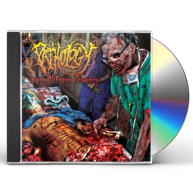 Pathology INCISIONS OF PERVERSE DEBAUCHERY CD