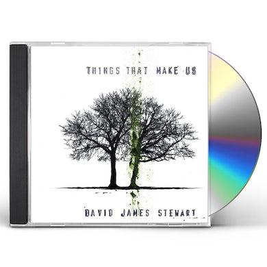 David James Stewart THINGS THAT MAKE US CD