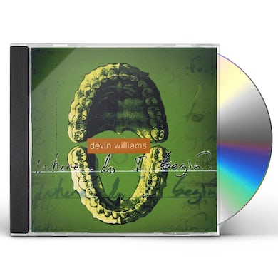 Devin Williams WHERE DO I BEGIN CD