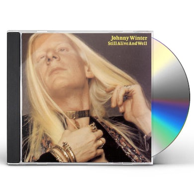 Johnny Winter STILL ALIVE AND WELL CD