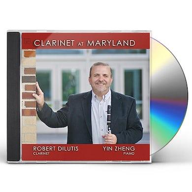 Robert Dilutis CLARINET AT MARYLAND CD