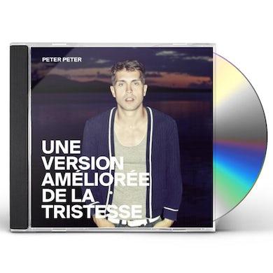 Peter Peter UNE VERSION AMELIOREE DE LA TRISTES CD