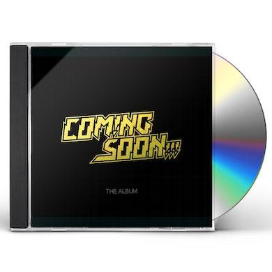 Coming Soon ALBUM CD