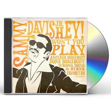 Sammy Davis Jr HEY! WON'T YOU PLAY & OTHER FAVORITES CD