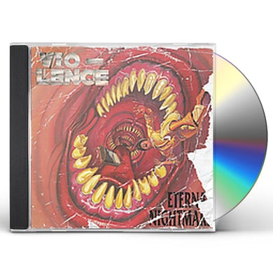 Vio-lence ETERNAL NIGHTMARE CD