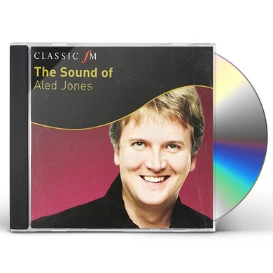 SOUND OF ALED JONES: CLASSIC FM CD