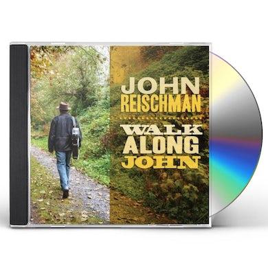 John Reischman WALK ALONG JOHN CD