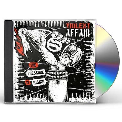 Violent Affair PRESSURE IS RISING CD