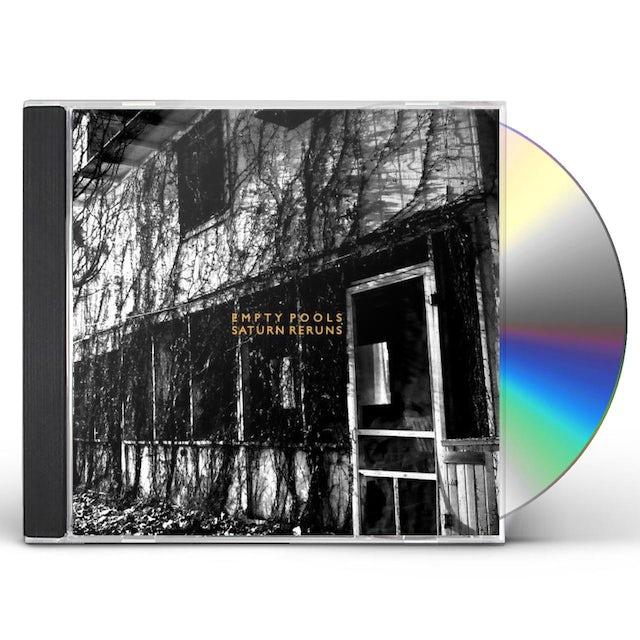 Empty Pools SATURN RERUNS CD