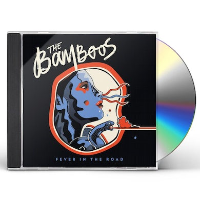 Bamboos FEVER IN THE ROAD CD