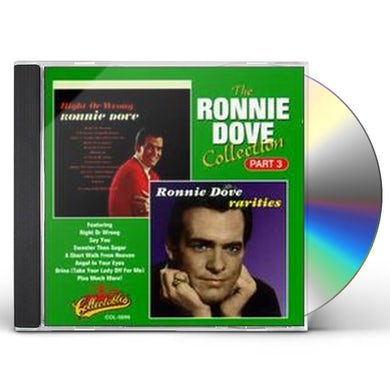 Ronnie Dove COLLECTION 3: RIGHT OR WRONG / RARITIES CD
