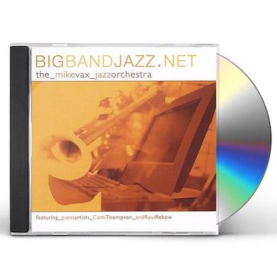Mike Vax BIGBANDJAZZ.NET CD